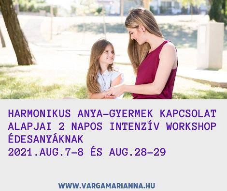 Harmonikus anya-gyermek kapcsolat alapjai - 2 napos intenzív workshop